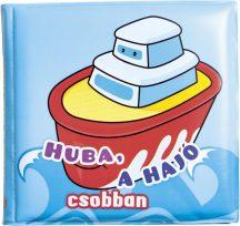 Fürdőkönyvek - Huba, a hajó csobban